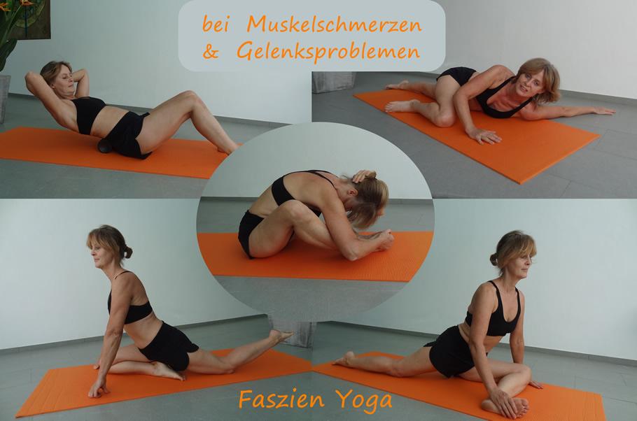 Faszien Yoga - bei Muskelschmerzen und Gelenksproblemen